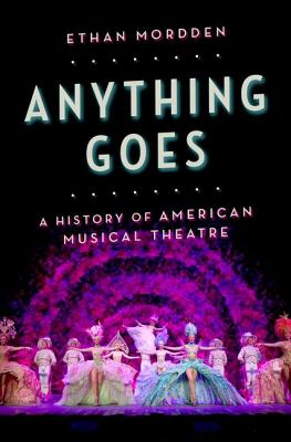 Anything Goes By Mordden, Ethan