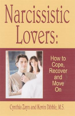 Narcissistic Lovers By Zayn, Cynthia/ Dibble, Kevin